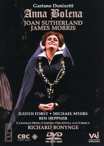 Donizetti - Anna Bolena / Bonynge, Sutherland, Morris, Canadian Opera Company by Joan Sutherland