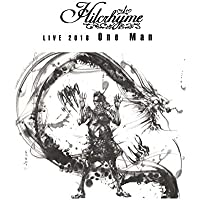 Hilcrhyme LIVE 2018「One Man」