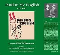 Pardon My English - Full Score