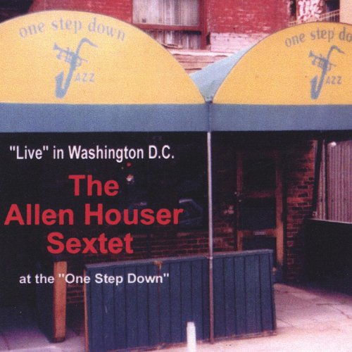 The Allen Houser Sextet Live at the One Step Down (ARS005)