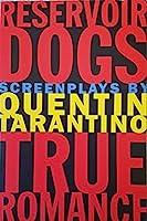 Reservoir Dogs and True Romance: Screenplays