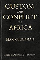 Custom and Conflict in Africa