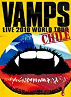 VAMPS LIVE 2010 WORLD TOUR CHILE [DVD](在庫あり。)
