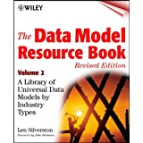 The Data Model Resource Book, Volume 2: A Library of Universal Data Models by Industry Types (English Edition)