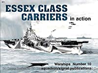 Essex Class Carriers in Action (WARSHIPS)