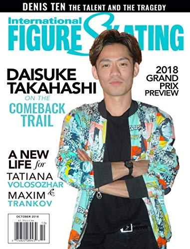International Figure Skating [US] October 2018 (単号) <高橋大輔選手表紙号>