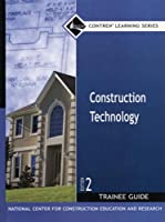 Construction Technology Trainee Guide, Hardcover
