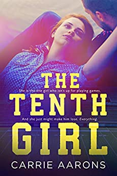 The Tenth Girl by [Aarons, Carrie]