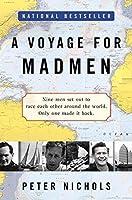 A Voyage for Madmen【洋書】 [並行輸入品]