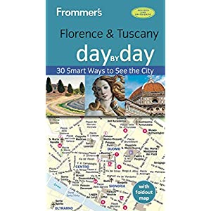Frommer's Day by Day Florence & Tuscany