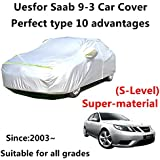 AUNAZZ Car Full Body Covers for Saab 9-3 Since 2003 Years Automobile Cover Auto Care Waterproof Snow Cover All Weather Protect from Moisture Snow Frost Corrosion Dust Outdoor UV Protection