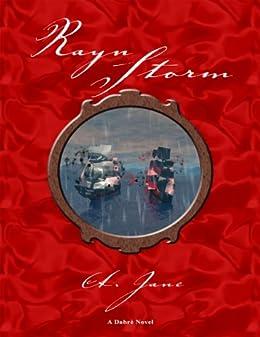 Rayn Storm (A Dahrè Novel) by [Jane, A.]