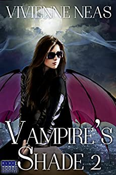 Vampire's Shade 2 (Vampire's Shade Collection) by [Neas, Vivienne]
