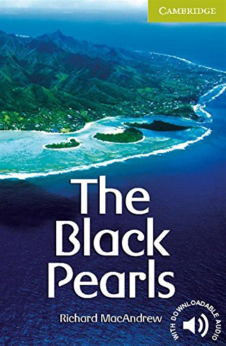 The Black Pearls Starter/Beginner (Cambridge English Readers)の詳細を見る