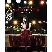 NANA MIZUKI LIVE THEATER -ACOUSTIC- [Blu-ray]