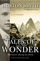 Tales of Wonder: Adventures Chasing the Divine an Autobiography【洋書】 [並行輸入品]