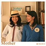 Mother(初回限定盤)(DVD付)