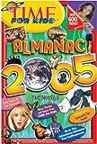 Time for Kids: Almanac 2005 (Time for Kids Almanac)