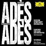 トーマス・アデス:ピアノと管弦楽のための協奏曲/死の舞踏