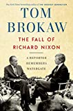 The Fall of Richard Nixon: A Reporter Remembers Watergate 画像