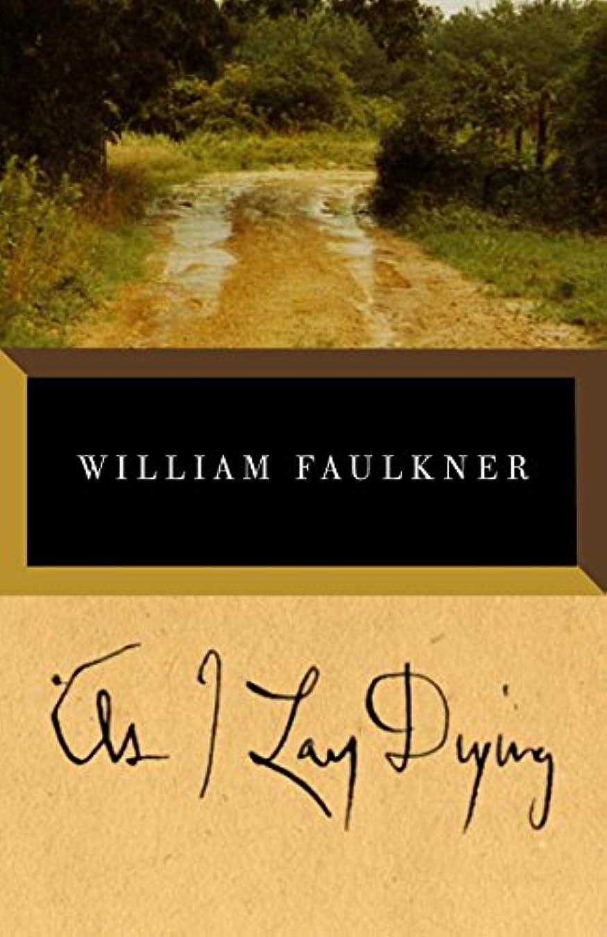 実現可能独創的アピールAs I Lay Dying (Vintage International) (English Edition)