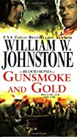 Blood Bond #4: Gunsmoke and Gold