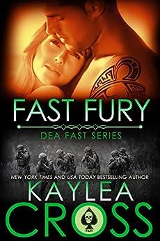 Fast Fury (DEA FAST Series Book 5) by [Cross, Kaylea]