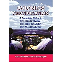 Avionics Certification: A Complete Guide to DO-178 and DO-254