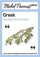 Michel Thomas Method: Greek Introductory Course (Michel Thomas Series)