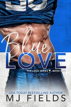 Blue Love (Love Series Book 1) by [Fields, MJ]