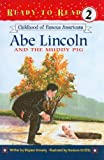 Childhood of Famous Americans: Abe Lincoln and the Muddy Pig (Ready-To-Read: Level 2)