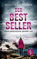 Der Bestseller: Deine Geschichte gehoert mir