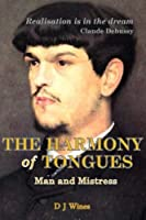 The Harmony of Tongues (Rare Affections)