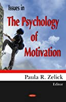 Issues in the Psychology of Motivation