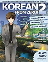 Korean From Zero! 2: Continue Mastering the Korean Language with Integrated Workbook and Online Course