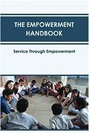 The Empowerment Handbook [並行輸入品]