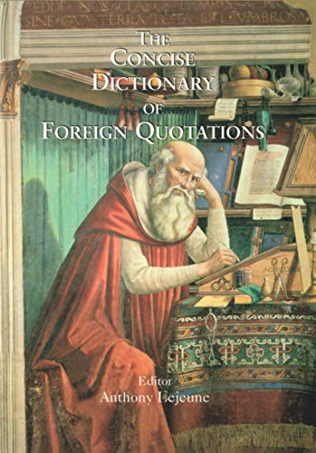 Concise Dictionary of Foreign Quotations (English Edition)