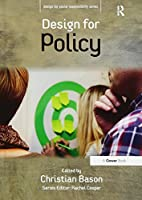 Design for Policy (Design for Social Responsibility) by Christian Bason(2014-12-01)