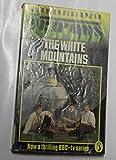 White Mountains (Puffin Books)