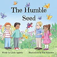 The Humble Seed