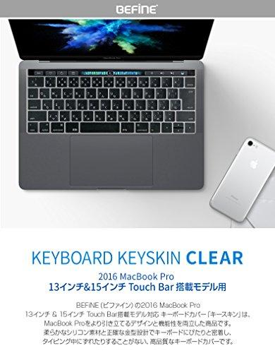 <国内正規品>BEFiNE Macbook Pro 13インチ(2016)/Macbook Pro 15インチ(2016) Touch BarとTouch ID対応 キースキン キーボードカバー クリア BF9439
