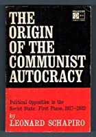 The Origin of Communist Autocracy: Revised edition