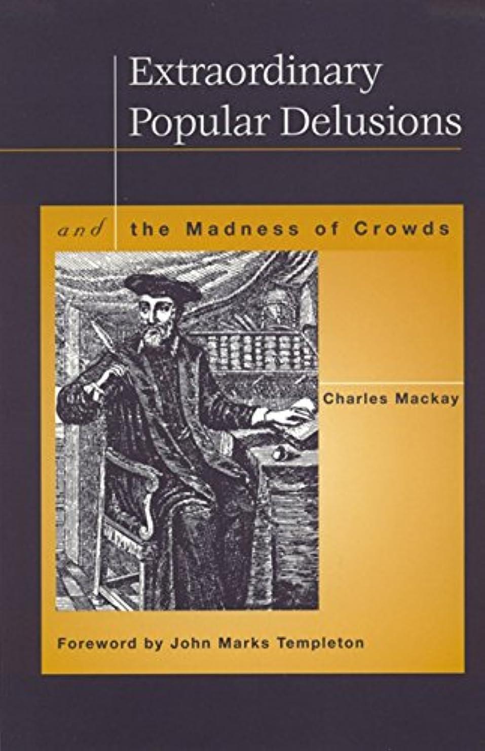 Extraordinary Popular Delusions (English Edition)