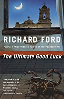 The Ultimate Good Luck (Vintage Contemporaries)