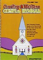 Country & Western Gospel Hymnal V2【洋書】 [並行輸入品]
