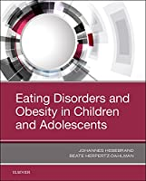 Eating Disorders and Obesity in Children and Adolescents, 1e