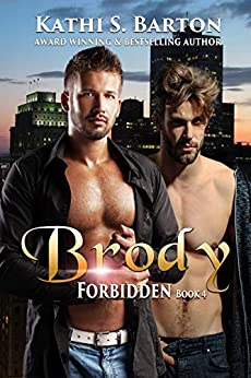 Brody: Forbidden: M/M LBGT Paranormal Romance by [Barton, Kathi S.]