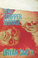 Dead Stripper Storage