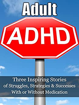 Adult ADHD: (3-Book Bundle) Have You Tried OUR Effective Strategies? .Rising Above Your ADD/ADHD Challenges by [Gabbard, Denise, Anderson, Raina, McKinney, CJ]