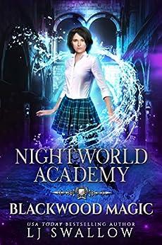 Nightworld Academy: Blackwood Magic by [Swallow, LJ]